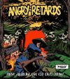 BACK FROM THE DEAD – ANGRY RETARDS