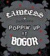 Lawless Poppin' Up at Bogor